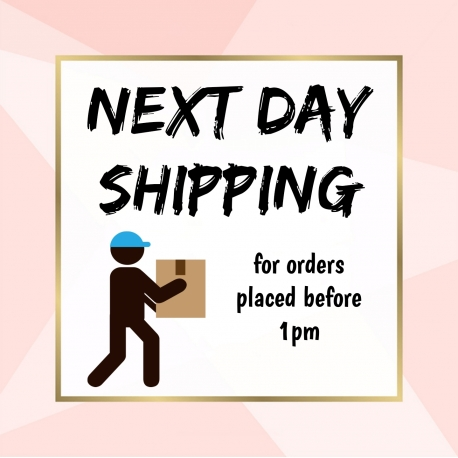 NEXT DAY shipping - for orders placed before 1pm